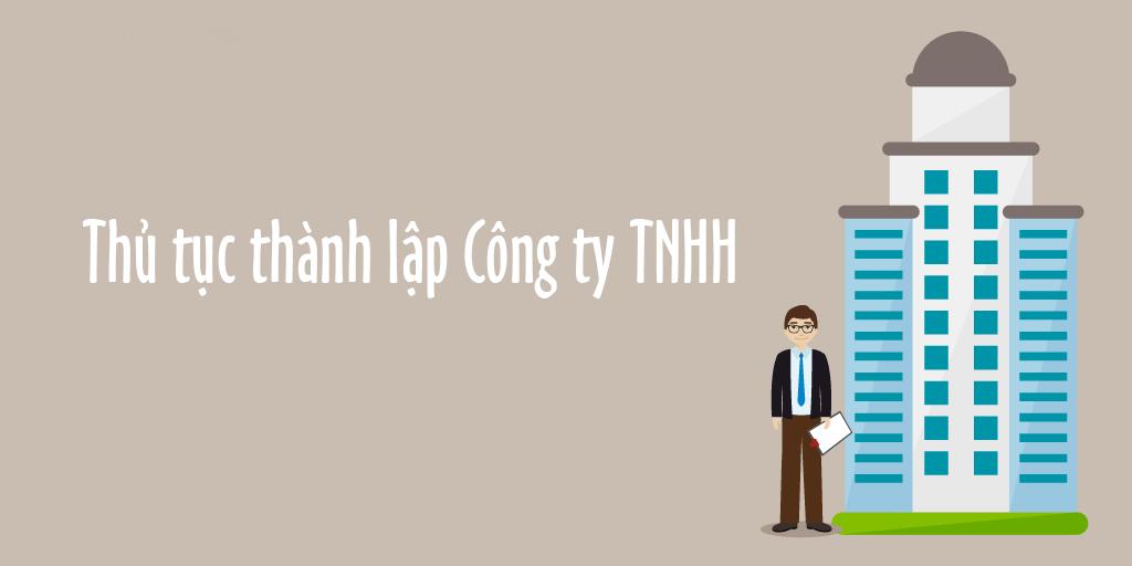 THỦ TỤC MỞ CÔNG TY TNHH NĂM 2019